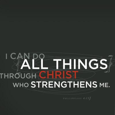Can I Do All Things Through Him Through Christ? (5/6)